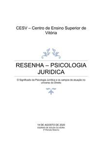 Resenha - O Significado da Psicologia Jurídica e os campos de atuação no universo do Direito - Psicologia Juridica - Esdras Souza