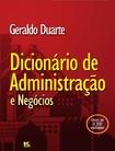 Dicionario de Administracao e N - Geraldo Duarte