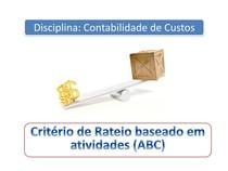 Aula 8 Critério de Rateio em atividades (ABC)