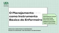 O Planejamento como Instrumento Básico do Enfermeiro
