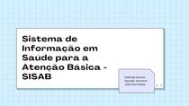 SISAB - Sistema de Informações em Saúde para Atenção Básica/ e-SUS AB