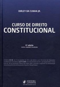Curso de Direito Constitucional Dirley Cunha