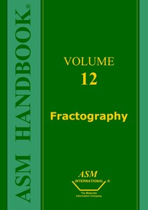ASM Metals HandBook Volume 12 - Fractography