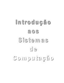 Introdução aos Sistemas de computação