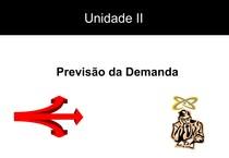 Slides Unidade II - Previsão de Demandas