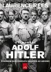 O Carisma de Adolf Hitler- O Homem que Conduziu Milhões ao Abismo- Laurence Rees