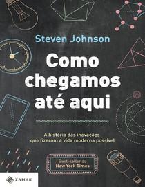 Como chegamos ate aqui - Steven Johnson.pdf
