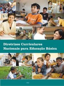 DCN - DIRETRIZES CURRICULARES NACIONAIS PARA A EDUCAÇÃO BÁSICA - MEC