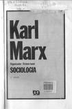 IANNI, Octavio (Org.). Karl Marx.. sociologia. São Paulo.. Ática, 1980