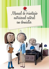 Manual de Orientação Nutricional Enteral em Domicílio