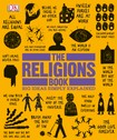 The Religions Book. Big Ideas Simply Explained