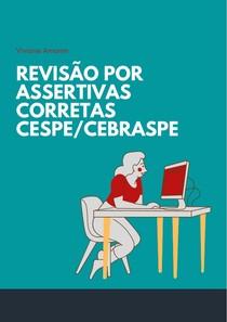 revisão por assertivas corretas CESPE/CEBRASPE
