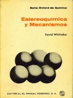 Estereoquimica y Mecanismos, 1977 (D.Whittaker)