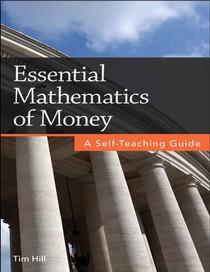 Essential Mathematics of Money by Tim Hill