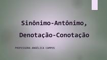 Sinônimo-Antônimo, Denotação-Conotação
