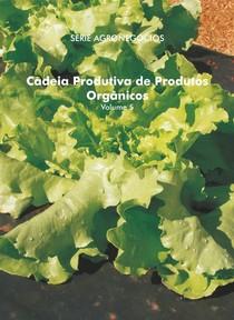 bio I - Cadeia_Produtiva_de_Produtos_Orgânicos_Série_Agronegócios_MAPA