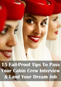 15 Fail Proof Tips To Pass Your Cabin Crew Interview Land Yo