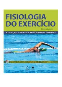 Tiago Valente   Mc Ardle, Katch e Katch fisiologia do exercício nutrição energia e desempenho 7 ediçao 2011