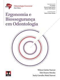 Livro Ergonomia e biossegurança em odontologia - ABENO