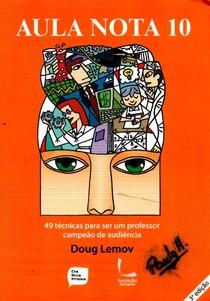 Aula Nota 10 (Parte 1) - Doug Lemov