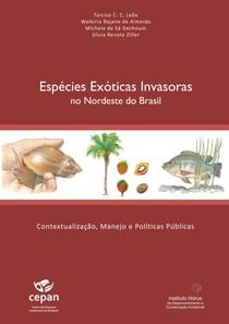 Guia de Espécies Exóticas Invasoras no Nordeste do Brasil