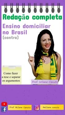 Modelo de redação - Ensino domiciliar no Brasil (contra) ENEM 2020