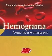 Hemograma - Como Interpretar - Raimundo Oliveira