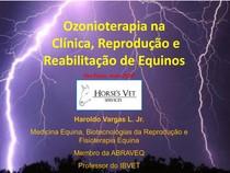 Ozônioterapia na reprodução e reabilitação equina
