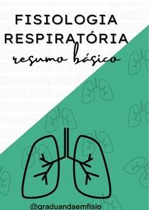 Fisiologia Respiratória - resumo básico
