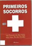 Primeiros Socorros parte 1- Editora Martinari, 2010, 1ª edição