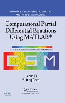 Chen, Yi Tung; Li, Jichun Computational Partial Differential Equations Using MATLAB