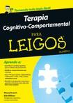 LIVRO PARA LER PRIMEIRO Terapia Cognitivo Comportamental Para Leigos