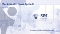 Mecânica dos Solos Aplicada -Prof Alice de Albuquerque - 1ª webconferência - Mod B