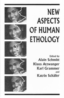 New Aspects of Human Ethology 1997