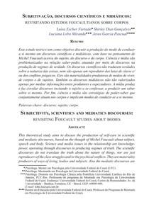 Subjetivação  discursos científicos e midiáticos  revisitando estudos foucaultianos sobre corpos