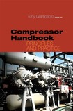Compressor Handbook Principles and Practice (Tony Giampaolo)