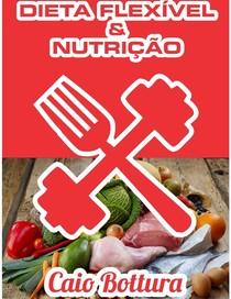 livro dieta flexivel caio bottura pdf