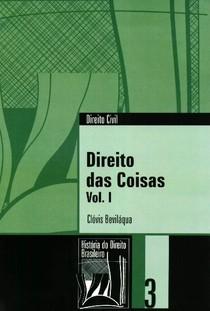 Direito das Coisas   Bevilaqua   Volume I