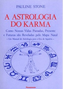 A Astrologia do Karma - Pauline Stone