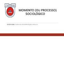 MOMENTO (OU PROCESSO) SOCIOLÓGICO