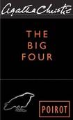 (Hercule Poirot 5) Agatha Christie The Big Four (2007)