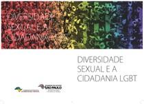Cartilha- Diversidade Sexual e a Cidadania LGBT - Secretaria de Justiça e da Defesa da Cidadania (1)