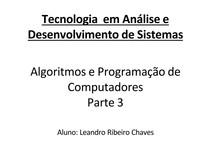 Algoritmos, Linguagem e Programação de Computadores - Parte 3