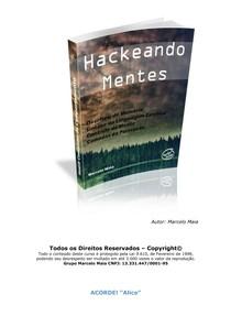 Hackeando Mentes  -  Marcelo Maia