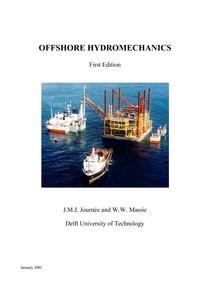 Offshore Hydromechanics J.M.J Journée