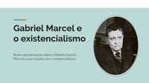 Gabriel Marcel e o existencialismo