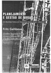 Planejamento e Gestão de Obras - Fritz Gehbauer