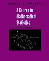 A course in mathematical statistics  George G  Roussas - Proba - 2