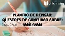 QUESTOES DE CONCURSO SOBRE AMALGAMA
