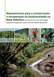 Mapeamentos para a conservação e recuperação da biodiversidade na Mata Atlântica